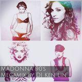 Madonna 90's Megamix (by DJ Ken Lin)