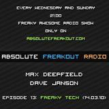 Max Deepfield & Dave Janson - Absolute Freakout: Freaky Tech 013 (14.03.2010)