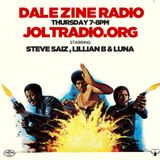 Dale Zine Radio Show 006 - Feat Luna :)