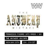 Francesco Fusaro ( NTS Radio / UK) pres. The Antwerp Mixtape | 25-05-20