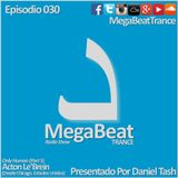 MEGABEAT 030 (Desde Chicago. Only Human - Part 5. Acton Le'Brein)
