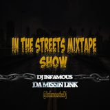 Dj Infamous-In The Streets Mixtape Show (Feb 17th Episode)