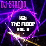 Hit The Floor Vol. 6