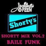 Shorty Mix Vol. 2 - Baile Funk Edition