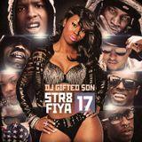 DJ GIFTED SoN - #Str8Fiya17 (Down South)