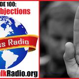 Episode 100: Gospel Objections