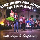 clap hands and jump the blues away with liza & stephanie