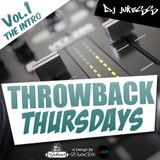 @DJ_Jukess - Throwback Thursdays Vol.1: The Intro