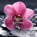 Aural Awakenings: Episode 8