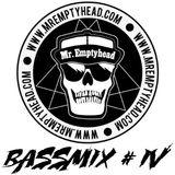 Mr Emptyhead - Bassmix #4