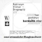 Kubiszyn Viktor - Drognapló (hangoskönyv, harmadik rész) [sell-action#172]