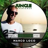 Jungle Experience - Marco Loco - Sessions #3 - 29-07-17