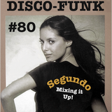 Disco-Funk Vol. 80 *** Extra Long Session ***