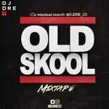 @DJDRE_23 - #OldSkoolMixtape