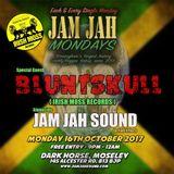 Bluntskull dancehall set at Jam Jah Mondays with Myki Tuff