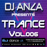 Trance Vol. 006 - Live In The Mix @ Dance Radio UK