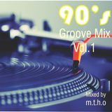 90's Groove Mix Vol. 1