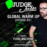 JUDGE JULES PRESENTS THE GLOBAL WARM UP EPISODE 831