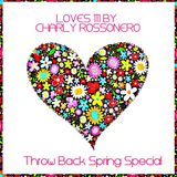 LOVES # 111 BY CHARLY ROSSONERO (TB Spring Special)