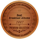 Floyd the Barber - Best Breakbeat Albums (1997) part 1