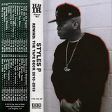 Styles P - Rewind: The Tape Deck 2010-2019
