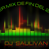 SUPER MIX FIN DEL 2016- DJSAULIVAN