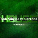 BOB SINCLAR VS CERRONE (i feel for you - give me love – supernature)