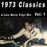 A Luis Mario 1973 Classics Vinyl Mix - Vol 1