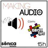 Making Audio com a equipe da RégisTag