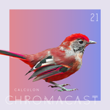 Chromacast 21 - Calculon