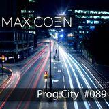 Max Coen - EP089 Prog:city