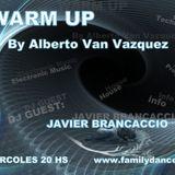 Warmup by Alberto Van Vazquez @ Dj Guest: Javier Brancaccio @ 28.03.2012