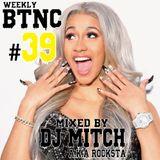 Weekly BTNC#039