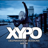 Deep House Mix #4 by XYPO - DeepMixNation Sessions