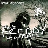 Jawz - Freddy Nightmare - Originalmix
