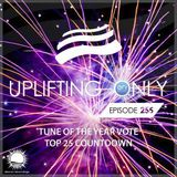Ori Uplift – Uplifting Only 255 (Tune of the Year Vote - Top 25 Countdown 2017)