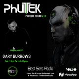 Phutek - Phuture Tekno feat. special guest Gary Burrows - Episode 012