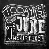 Today Is June Twenty-First