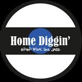 Home Diggin' International hosted by Gu - Episode 7