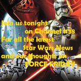 """The Voice Of The Republic """"Force Friday talk"""""""
