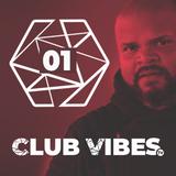 EP 01 Club Vibes TV 6-2-2018