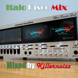 Italo Disco Mix 2  by Killernoizz