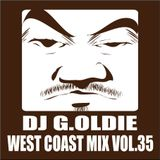 DJ G.Oldie WEST COAST MIX VOL35
