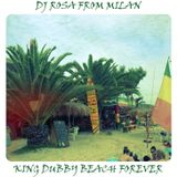 DJ Rosa from Milan - King Dubby Beach Forever
