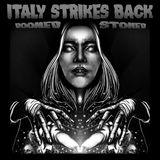 Doomed & Stoned in Italy
