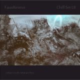 FauxReveur - Chill Set LII