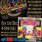 The Blues Lounge Radio Show Dec 1 2019 - Two Hours of great Blues plus The Fabulous Thunderbirds