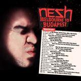 Nesh - Melbourne to Budapest 1.