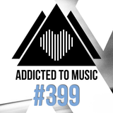 Addicted To Music radio show #399 by Silver Ivanov
