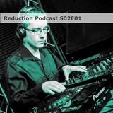 Reduction Podcast S02E01 - [Awakening from hibernation]